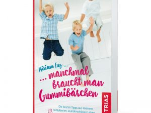 """Buch """"Manchmal braucht man Gummibärchen"""""""